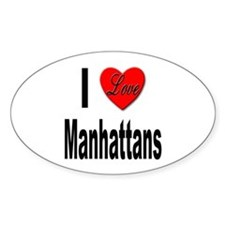 I Love Manhattans Oval Decal