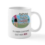 Behind Every Good Woman Mug