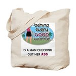 Behind Every Good Woman Tote Bag