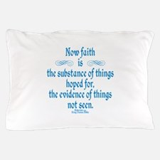 Hebrews 11 1 Scripture Pillow Case