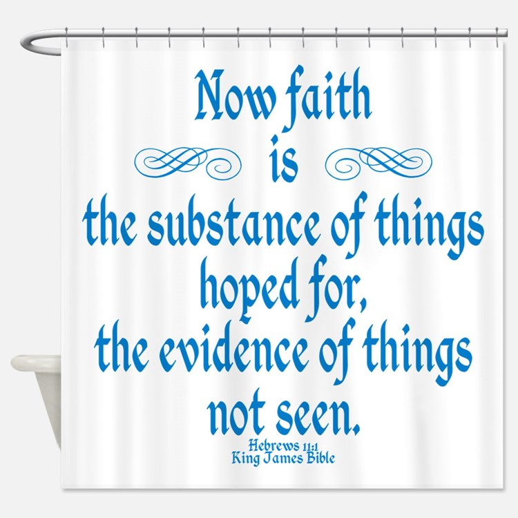 Hebrews 11 1 Scripture Shower Curtain