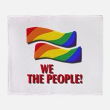 We the people, marriage equality Throw Blanket