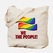 We the people, marriage equality Tote Bag