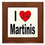 I Love Martinis Framed Tile
