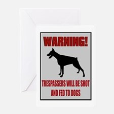 Trespassers Fed To Dogs Greeting Card