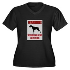 Trespassers Fed To Dogs Plus Size T-Shirt