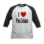 I Love Pina Coladas Kids Baseball Jersey