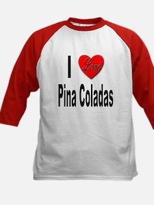 I Love Pina Coladas (Front) Tee