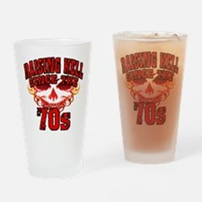 Raising Hell since the 70s Drinking Glass
