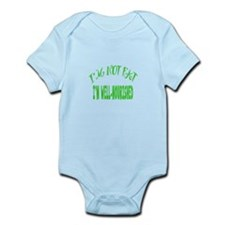 Not Fat, Well Nourished Infant Bodysuit
