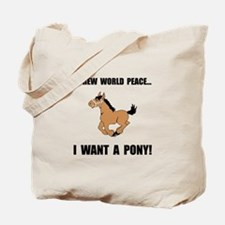 Want Pony Tote Bag