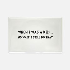 When I Was Kid Rectangle Magnet (10 pack)