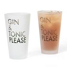 gin tonic please Drinking Glass