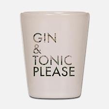 gin tonic please Shot Glass