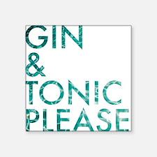 gin tonic please Sticker