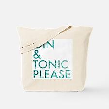 gin tonic please Tote Bag