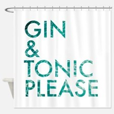 gin tonic please Shower Curtain