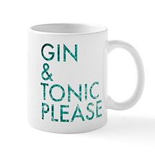 gin tonic please Mug