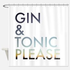 gin and tonic please Shower Curtain
