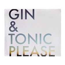 gin and tonic please Throw Blanket