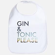 gin and tonic please Bib