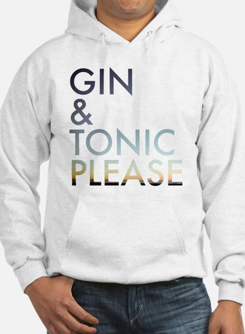gin and tonic please Hoodie