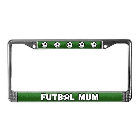 Futbol Mum License Plate Frame