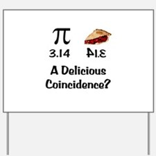 Pi Coincidence Yard Sign