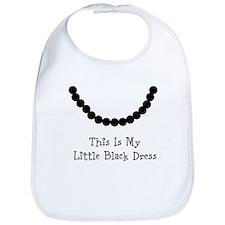 This Is My Little Black Dress (Lighter Color) Bib