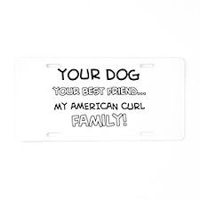 American Curl Cat designs Aluminum License Plate
