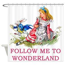 ALICE - Follow Me To Wonderland Shower Curtain
