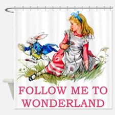 ALICE - Follow Me To Wonderland Shower Curtain