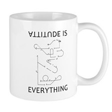 Attitude is EVERYTHING b Mug