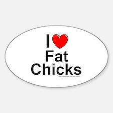 Fat Chicks Sticker (Oval)