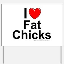 Fat Chicks Yard Sign