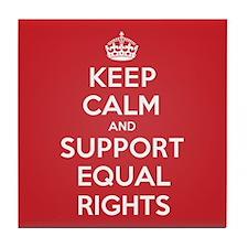 K C Support Equal Rights Tile Coaster