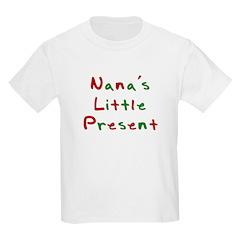 Nana's Little Present Kids T-Shirt