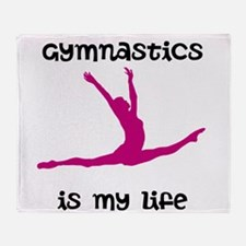 Gymnastics is My Life Throw Blanket