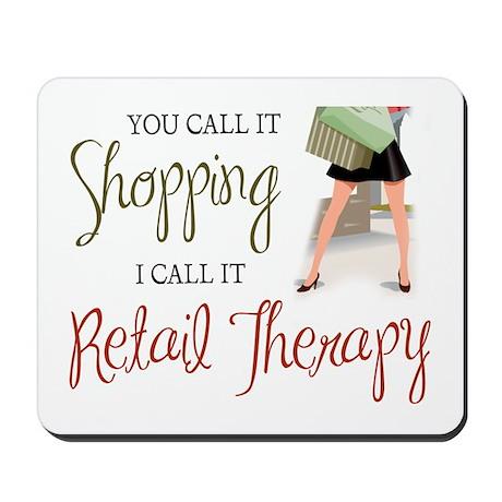 Retail Therapy Mousepad