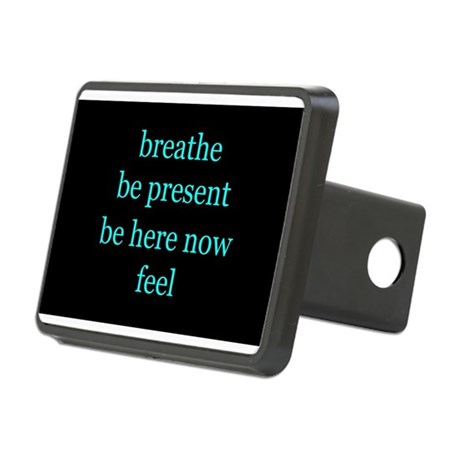 Breathe Be Here Now 001 Hitch Cover