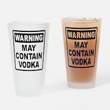 Warning May Contain Vodka Drinking Glass