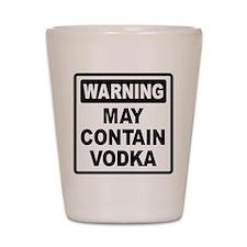 Warning May Contain Vodka Shot Glass