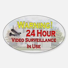 Cute Warning of video surveillance Sticker (Oval)