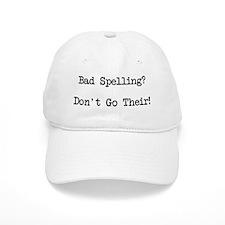Bad Spelling Don't Go Their Baseball Cap