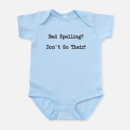 Bad Spelling Don't Go Their Infant Bodysuit