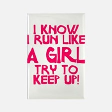 I know I run like a girl Rectangle Magnet