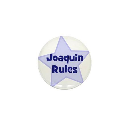 Joaquin Rules Mini Button (10 pack)