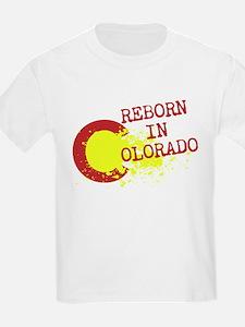 REBORN IN COLORADO T-Shirt