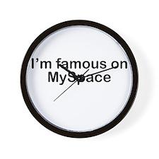 I'm famous on MySpace Wall Clock