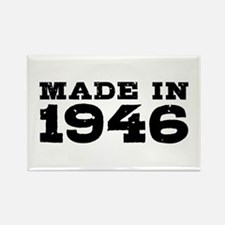 Made In 1946 Rectangle Magnet